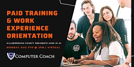 Paid Training & Work Experience Program Orientation - Hillsborough County tickets