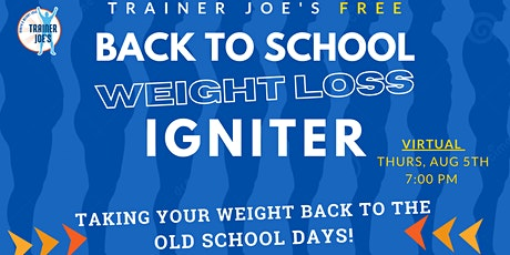 Back to School Weight Loss Igniter - Virtual tickets