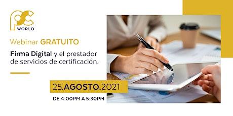 Firma Digital y el Prestador de Servicios de Certificación entradas