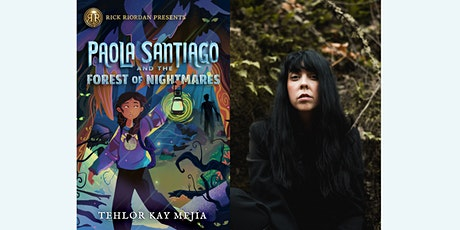 Tehlor Kay Mejia Author Event | Paola Santiago and the Forest of Nightmares tickets