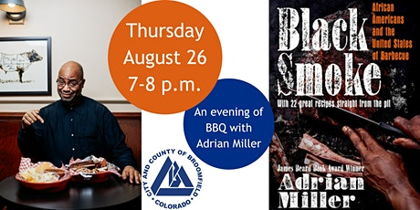 Black Smoke: A History of Black BBQ with Author Adrian Miller tickets