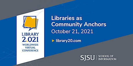 Library 2.021: Libraries as Community Anchors tickets