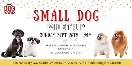 Small Dog Meetup at the Dog Yard in Ballard tickets