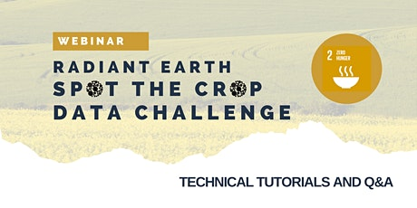 Webinar: Guiding Radiant Earth Spot the Crop Data Challenge Participants tickets