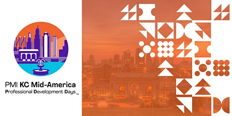 PMI KC Mid-America Professional Development Days 2021 tickets