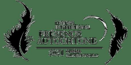 Programme de films lauréats 2021 Festival international Présence autochtone tickets