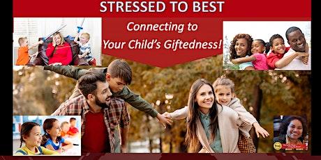 Stressed to Best: Workshop for Parents  & Teachers - ZNDKIN tickets