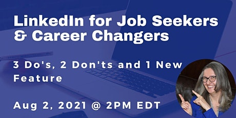 LinkedIn for Job Seekers and Career Changers tickets