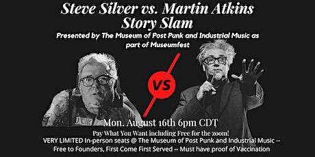 Steve Silver vs. Martin Atkins Story Slam tickets