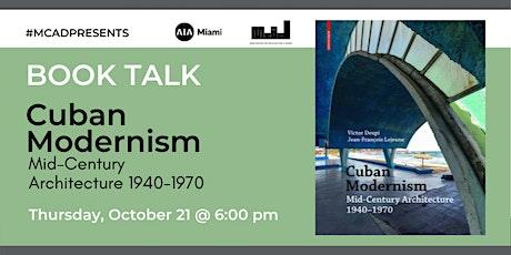 Book Talk: Victor Deupi & Jean-Francois Lejeune - Cuban Modernism tickets