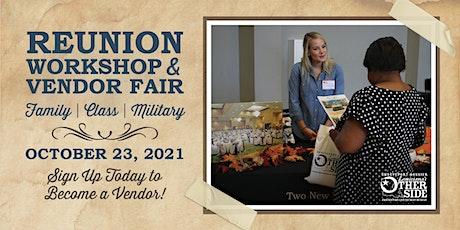 Reunion Workshop and Vendor Fair 2021 - Vendor Registration tickets