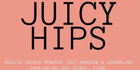 Juicy Hips tickets