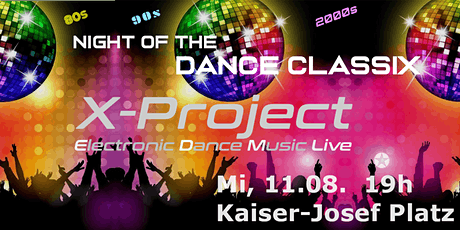 NIGHT OF THE DANCE CLASSIX - X-Project Live Tickets