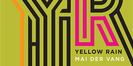 Poetry Reading with Mai Der Vang: Yellow Rain tickets