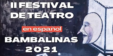 Encuentro de Teatro en Español Bambalinas 2021 Tickets