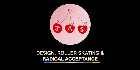 Remote.ly Lunch & Learn - Design, Roller Skating, & Radical Acceptance tickets