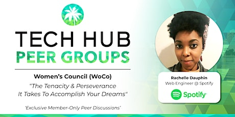 """WOMEN'S PEER GROUP   """"Tenacity & Perseverance To Accomplish Your Dreams """" tickets"""