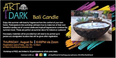 Art After Dark Virtual Workshop: Bali Candle tickets