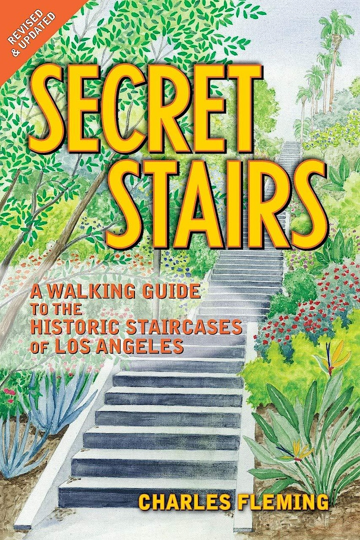 Secret Stairs: A Walking Guide to the Historic Staircases of Los Angeles image
