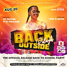 Back Outside: Raleigh  (The Official Raleigh Back 2 School Party) tickets