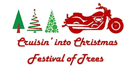 Annual Cruisin' Into Christmas - Festival of Trees Event tickets