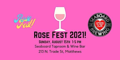 Rose Fest 2021 at Seaboard Taproom & Wine Bar! tickets