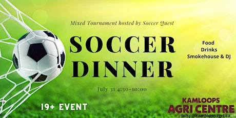 Soccer Dinner (19+ years old event) tickets