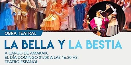 """Obra teatral - """"La bella y la bestia"""" entradas"""