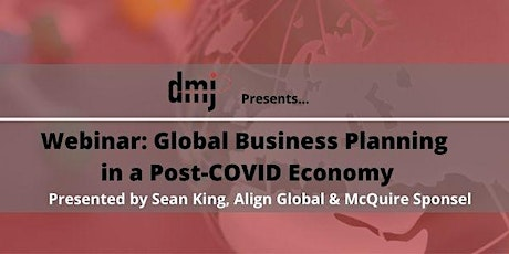 Global Business Planning in a Post-COVID Economy tickets