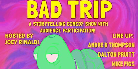 Bad Trip - a Storytelling Comedy Show tickets