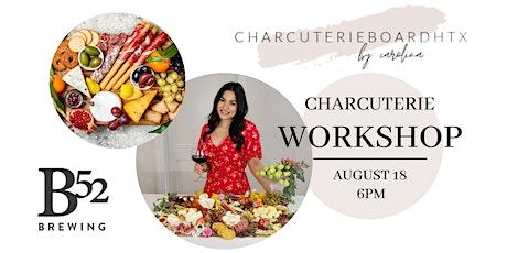 Charcuterie Board Workshop tickets