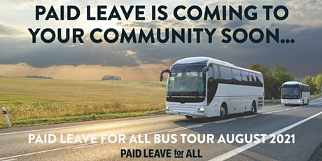 Paid Leave for All Bus Tour Event Stop: Albany, NY tickets