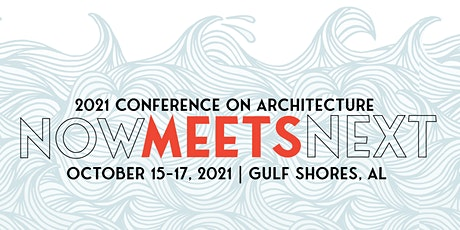 AIA Alabama Conference on Architecture 2021 tickets