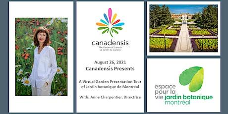Virtual Garden Presentation of Jardin botanique de Montréal tickets
