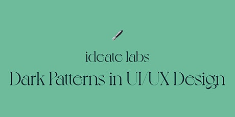 Dark Patterns in UI/UX Design tickets