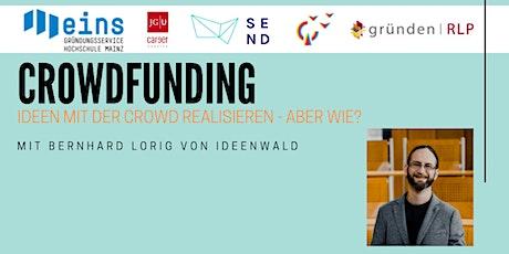 CrowdfundingIdeen mit der Crowd realisieren – aber wie? tickets
