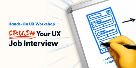 Crush Your UX Job Interview & Whiteboard Challenge tickets