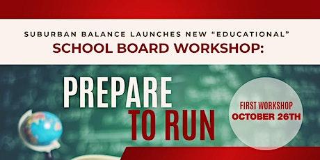 Prepare to Run: Suburban Balance Presents School Board Workshop tickets