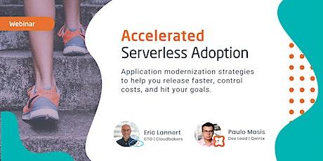Accelerated Serverless Adoption Webinar tickets