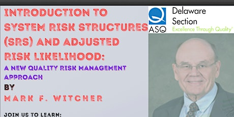 Introduction to System Risk Structures (SRS) and Adjusted Risk Likelihood tickets
