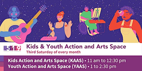 Kids Action and Arts Space / Youth Action and Arts Space tickets
