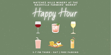 The Happiest of Hours at Natchez Hills Winery at the Market tickets