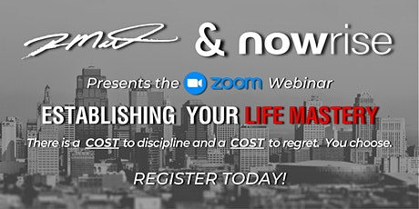 Webinar:  Establishing Your Life Mastery tickets