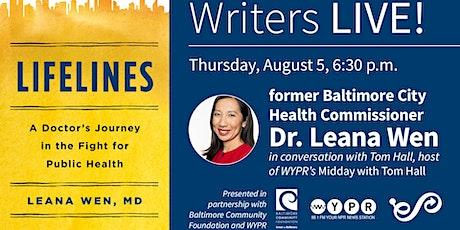 Writers LIVE! Dr. Leana Wen, Lifelines tickets