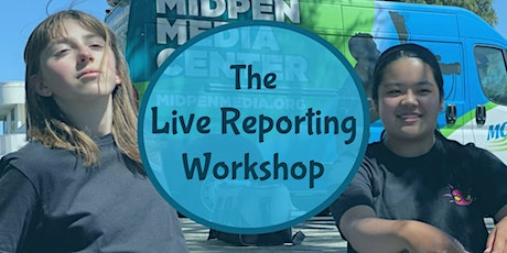 The Live Reporting Workshop tickets