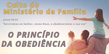 CULTO DO MINISTÉRIO DA FAMÍLIA ingressos