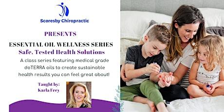 doTERRA Essential Oil Wellness Series - Scoresby Chiropractic Idaho Falls tickets