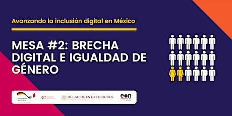 Mesa #2: Brecha digital e igualdad de género tickets