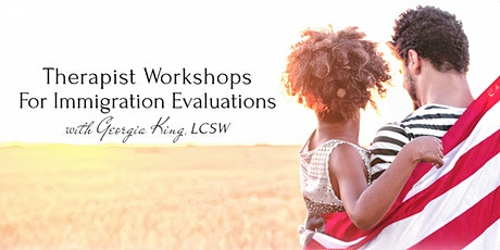 Therapist Intro to Immigration Evaluations tickets