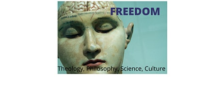 NZCIS Freedom Conference: Theology, Philosophy, Science, Culture tickets